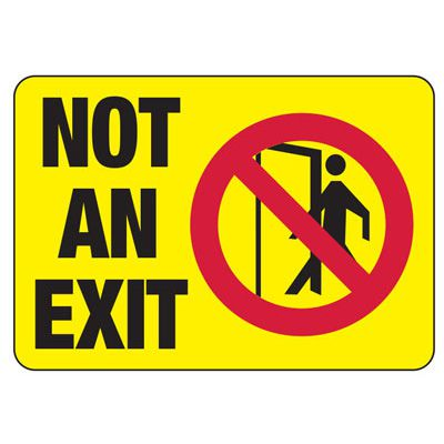 Not An Exit (Graphic) - Industrial No Exit Signs