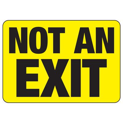 Not An Exit - Industrial No Exit Signs