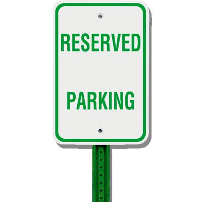No Parking Sign & Post Kit - Reserved Parking