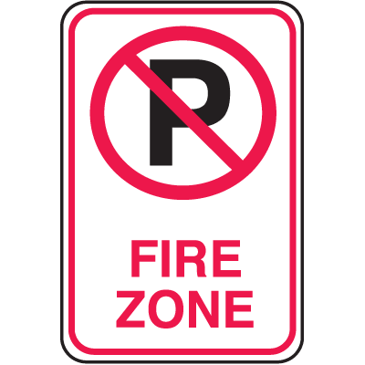 No Parking Signs - Fire Zone