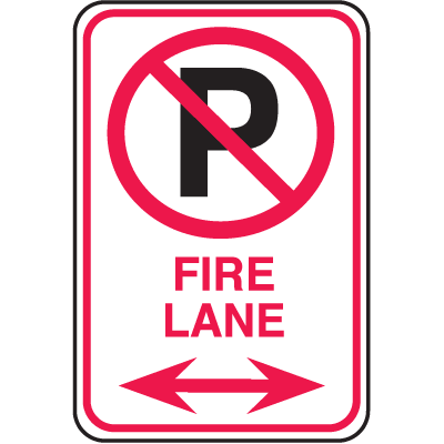 No Parking Signs - Fire Lane with No Parking Symbol and Double Arrow