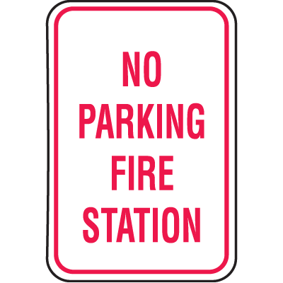 No Parking Signs - Fire Station