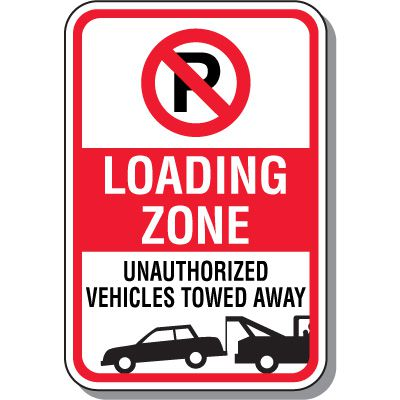 No Parking Signs - Loading Zone (With Symbol & Tow-Away Graphic)