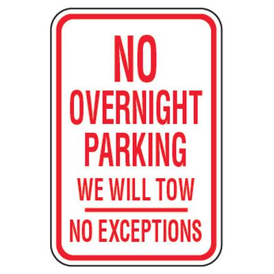 No Parking Signs - No Overnight Parking We Will Tow
