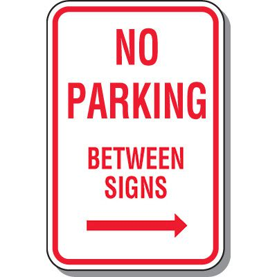 No Parking Signs - No Parking Between Signs (Right Arrow)