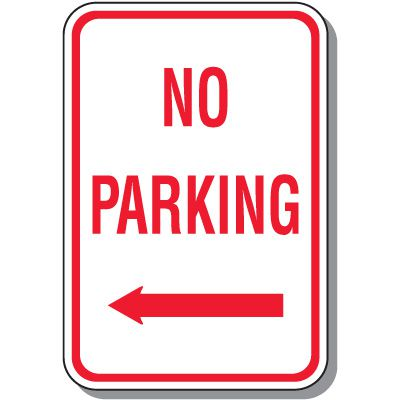 No Parking Signs - No Parking (Left Arrow)