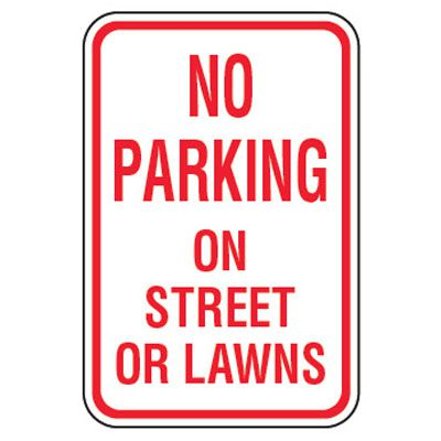 No Parking Signs - No Parking On Street Lawns