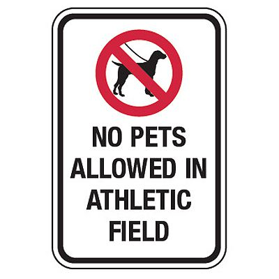 No Pets Allowed In Athletic Field - No Pets On Playground Signs