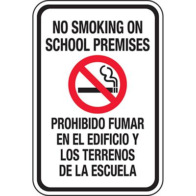 No Smoking On School Premises Bilingual Sign