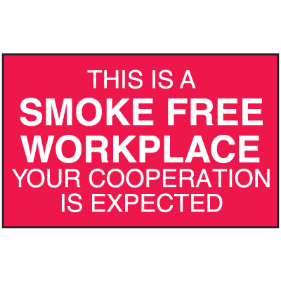 This Is A Smoke Free Workplace Signs - Aluminum, Plastic or Vinyl