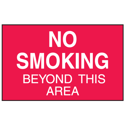No Smoking Beyond This Area Signs - Aluminum, Plastic or Vinyl