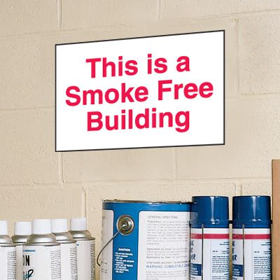 This Is A Smoke Free Building Signs - Aluminum, Plastic or Vinyl