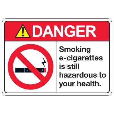 No Smoking Signs - Danger Smoking E-Cigarettes Is Hazardous