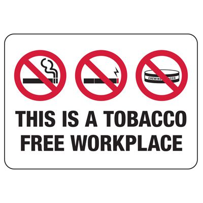 No Smoking Signs - Tobacco Free Workplace