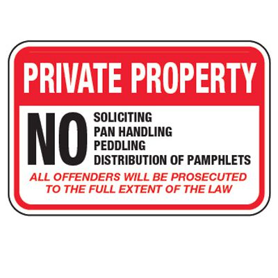 No Soliciting, Pan Handling - Property Protection Signs