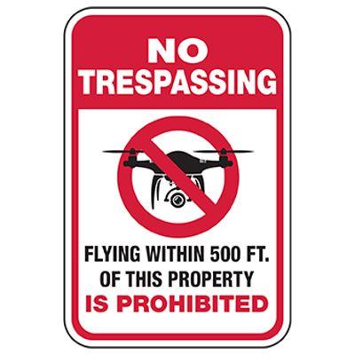 No Trespassing - Flying Within 500ft Prohibited