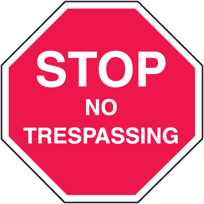 No Trespassing Security Stop Signs