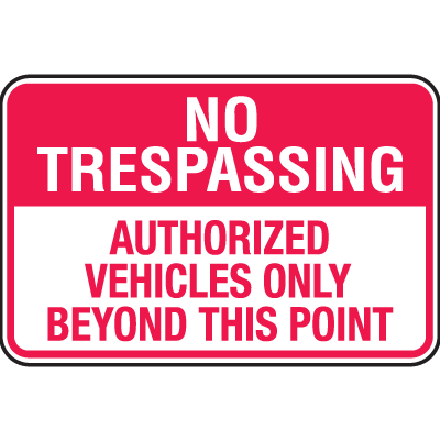Property Security Signs - Authorized Vehicles