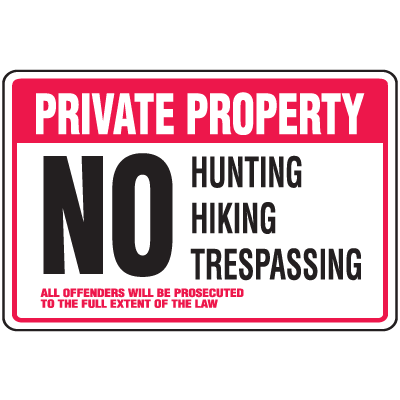 Property Security Signs - No Hunting