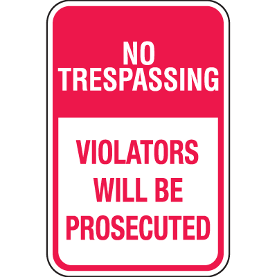 Property Security Sign - No Trespassing Violators
