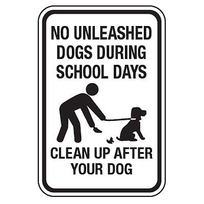 No Unleashed Dogs During School Days - No Pets On Playground Signs