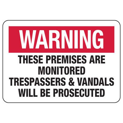 Vandalism Signs - Warning Premises Are Monitored