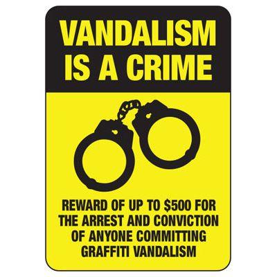 Vandalism Is A Crime - Reward For Arrest Sign