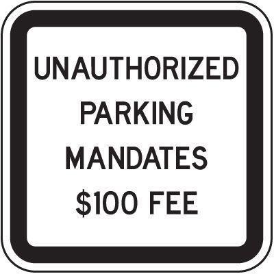 North Dakota State Handicap Signs - Unauthorized Parking $100 Fee
