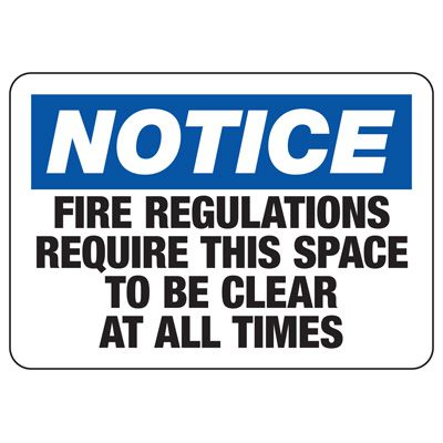 Notice Fire Regulations Safety Sign