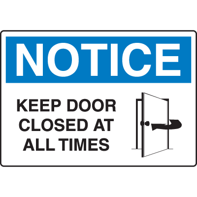 photo regarding Keep Door Closed Sign Printable identified as OSHA Awareness Signs or symptoms - Interest Hold Doorway Shut At All Situations