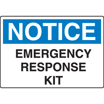 OSHA Notice Signs - Notice Emergency Response Kit