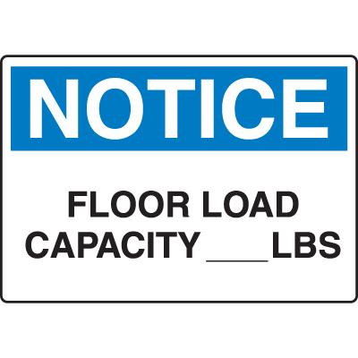 OSHA Notice Signs - Notice Floor Load Capacity Lbs