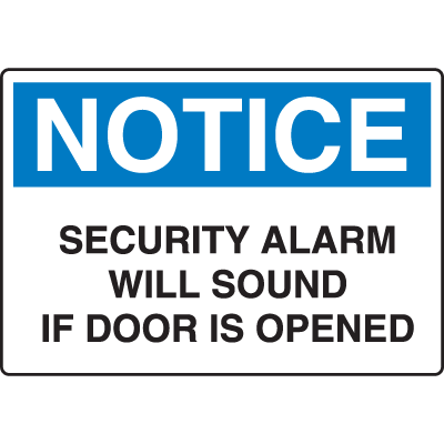 OSHA Notice Signs - Notice Security Alarm Will Sound If Door Is Opened