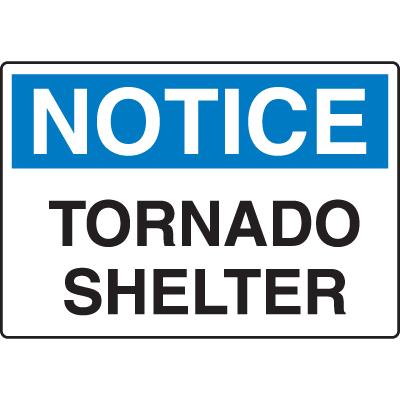 OSHA Notice Signs - Notice Tornado Shelter