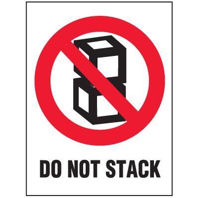 Do Not Stack Package Handling Label