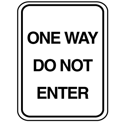 Parking Lot Signs - One Way Do Not Enter