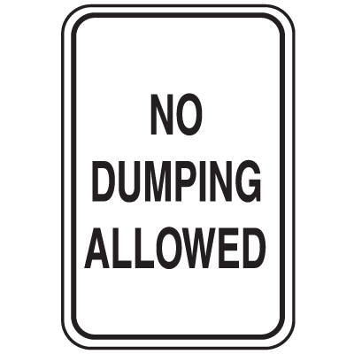 Parking Lot Signs - No Dumping Allowed