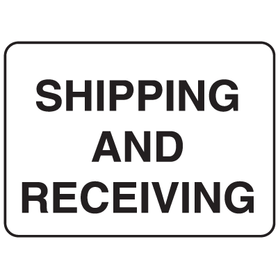 Parking Lot Signs - Shipping And Receiving