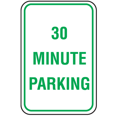 Parking Signs - 30 Minute Parking