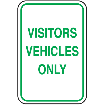 Parking Signs - Visitors Vehicles Only
