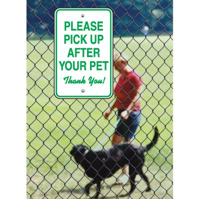 Pet Signs -  Please Pick Up After Your Pet Thank You