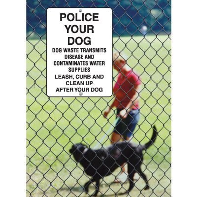 Pet Signs - Police Your Dog