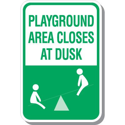 Playground Area Closes At Dusk - Playground Signs