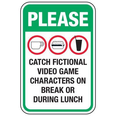 Please Catch Video Game Characters - Pokemon Go Signs