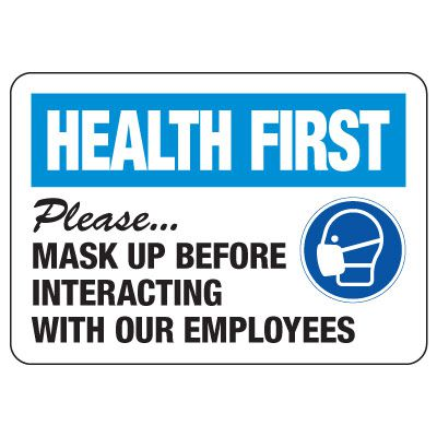 Health First - Please Mask Up Before Interacting With Our Employees Sign