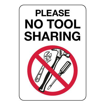 Please No Tool Sharing Sign