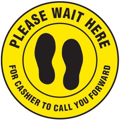 Floor Safety Signs - Please Wait Here Sign