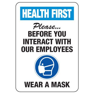 Health First - Please Wear a Mask Before Interacting With Employees Sign
