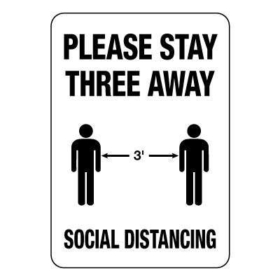 Please Stay Three Feet Away Social Distancing Sign