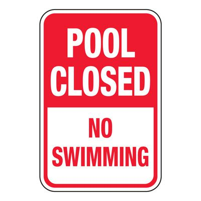 Pool Closed No Swimming - Pool Signs